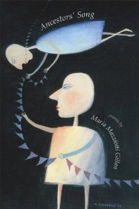 Ancestors' Song by Maria Mazziotti Gillan