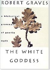 Robert Graves The White Goddess